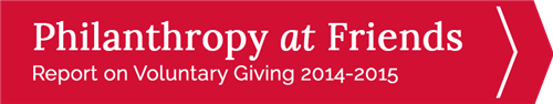 Philanthropy at Friends: Report on Voluntary Giving 2013-2014