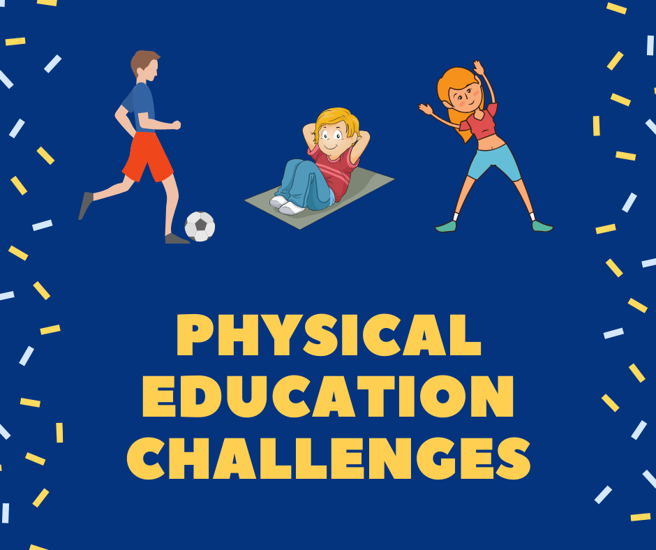 Physical Education Challenges