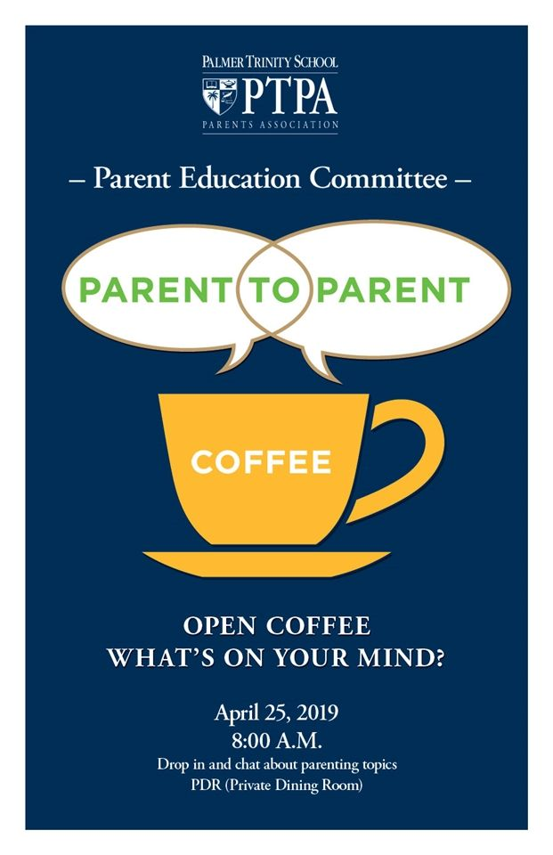 image of the flyer for the upcoming Palmer Trinity Parent Associations Parent Coffee