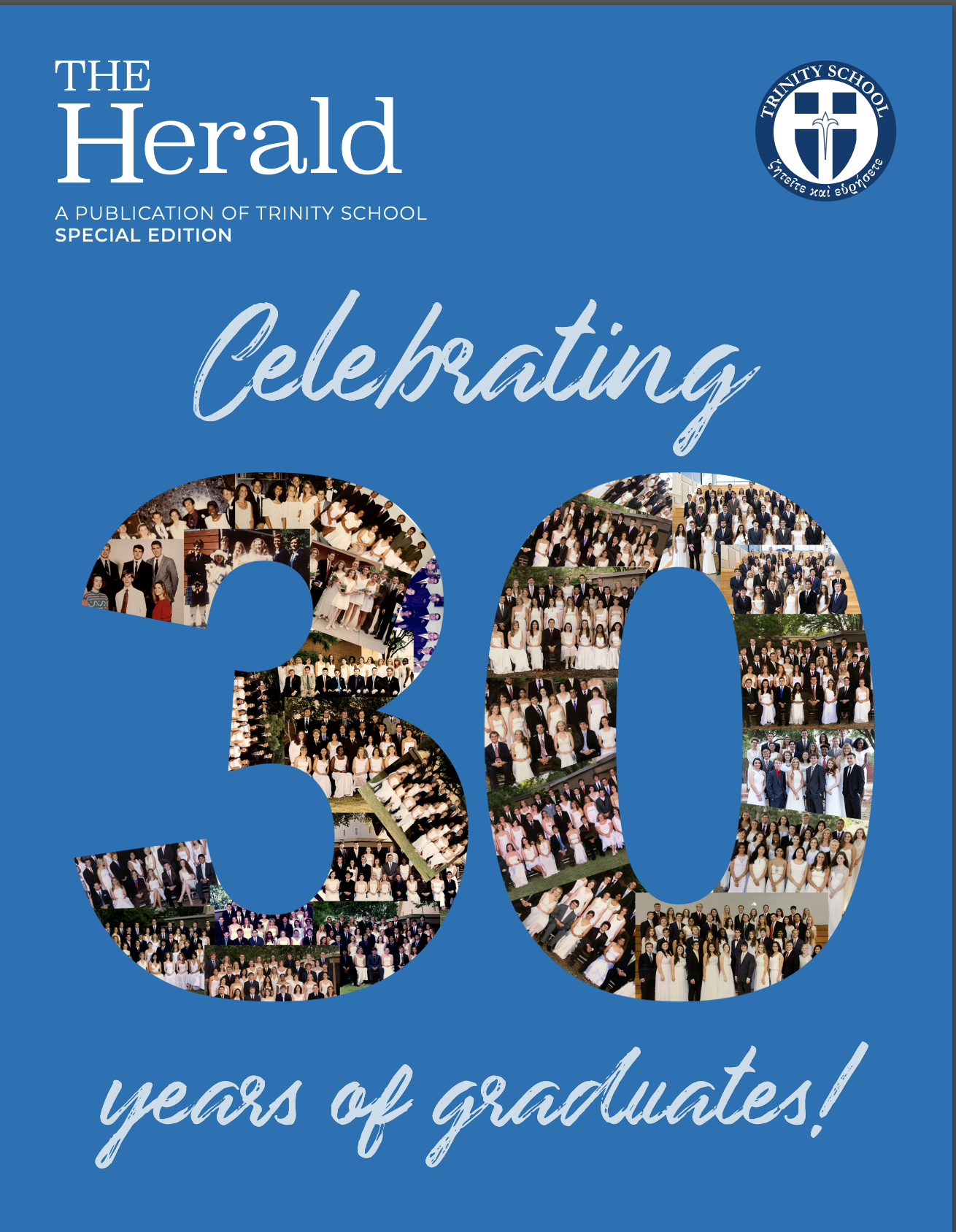 Special edition magazine that feature the last 30 years of graduates from Trinity School of Midland