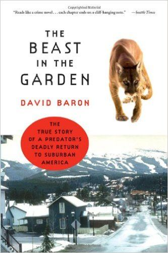 The Beast in the Garden by David Baron