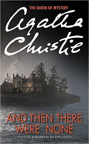 And Then There Were None by Agatha Christie