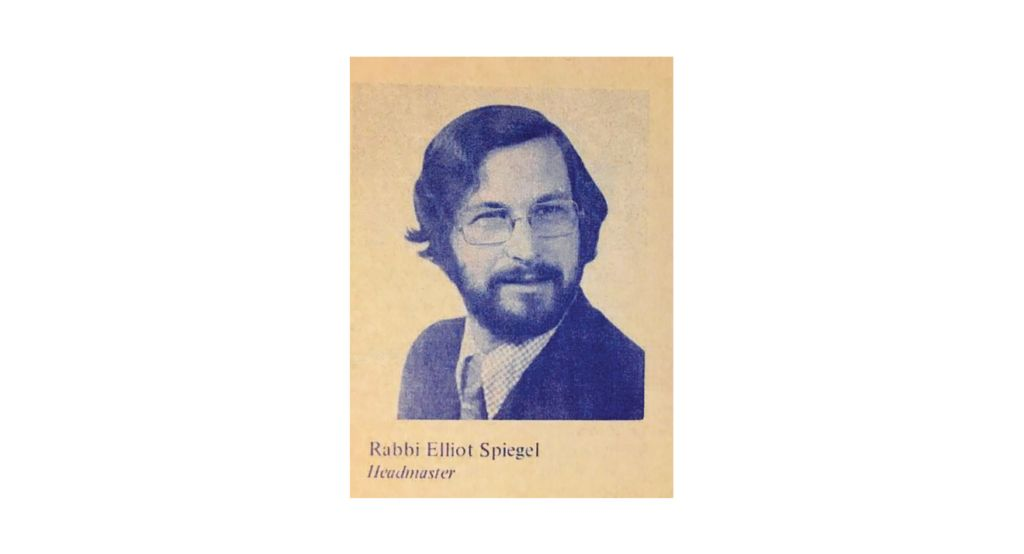 Rabbi Elliot Spiegel, first Headmaster