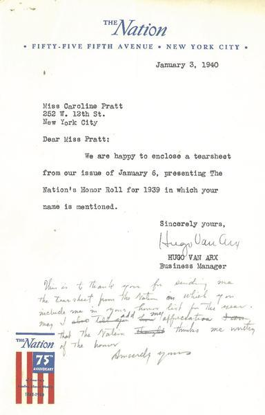 "<p>Letter from the Business Editor of the <em>Nation</em> to Caroline Pratt informing her of the honor. Pratt&#39;s acknowledgement letter draft is handwritten on the bottom. From the Pratt papers of the C&amp;C Archives. Read the letter <a href=""/cimages/NationLetter.pdf"" target=""_blank"">here</a>.</p>"
