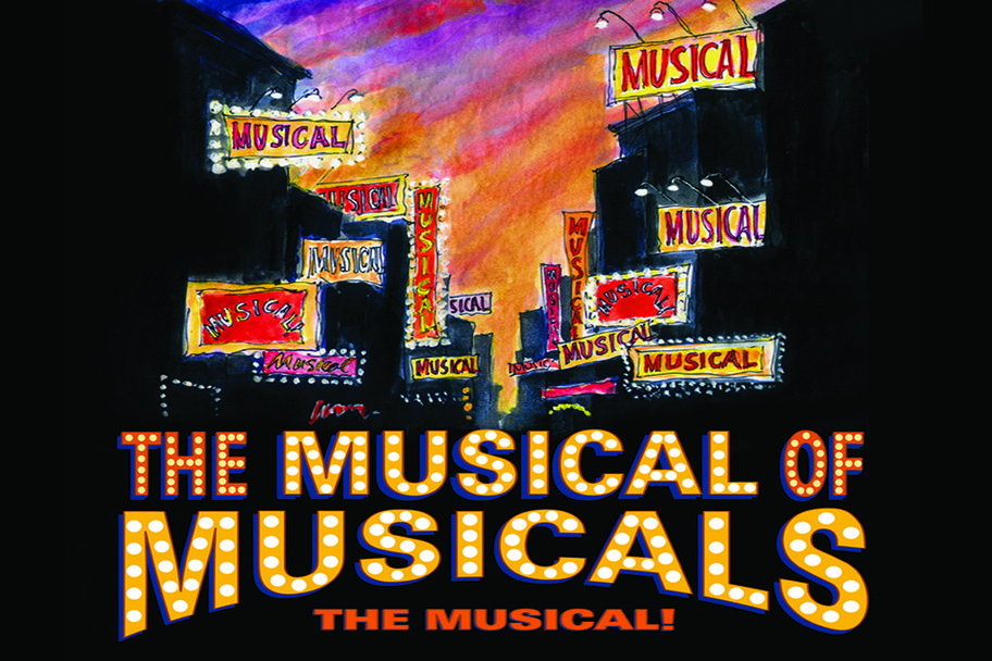 The Musical of Musicals, April 24 - 26 and May 1