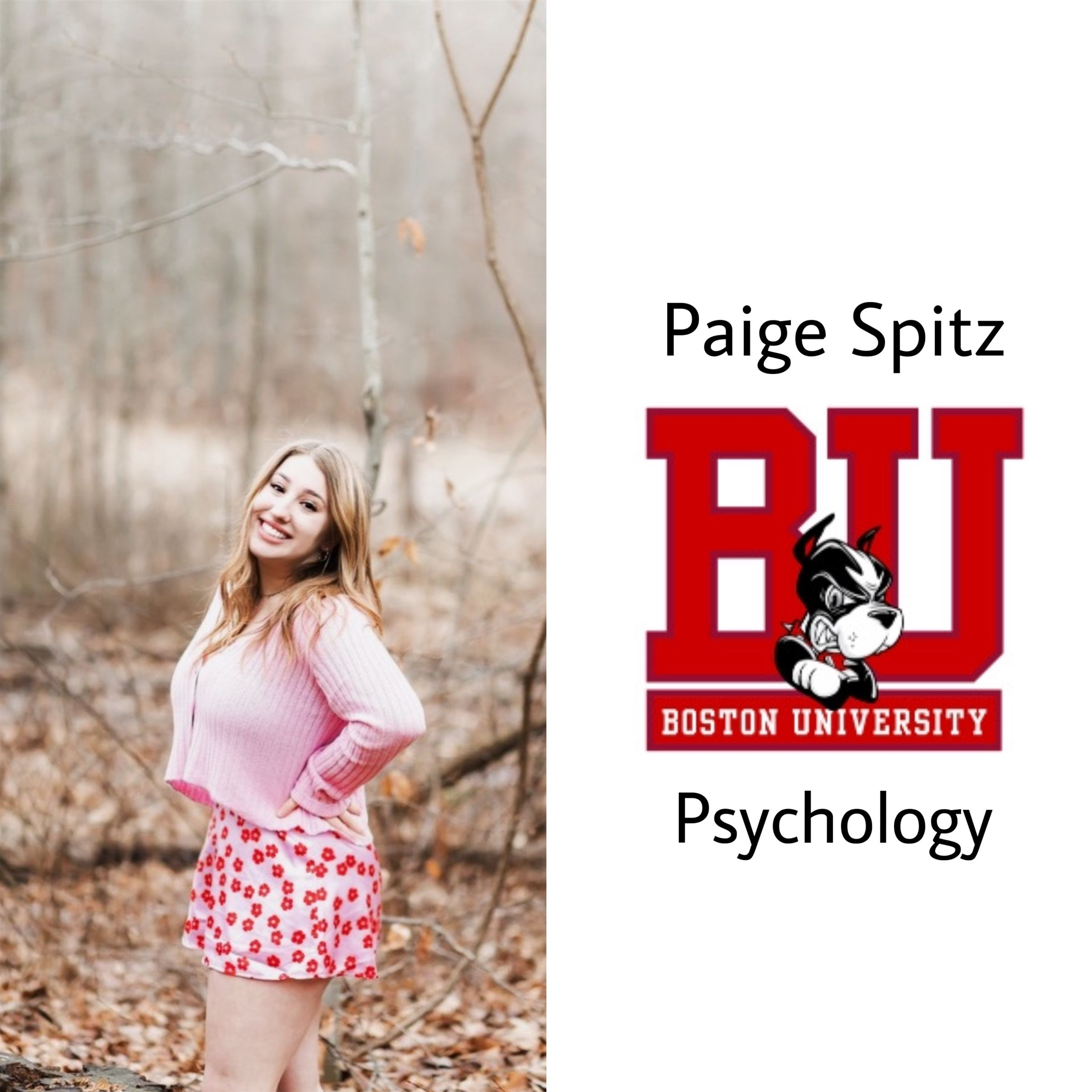 Paige will be attending Boston University next year majoring in psych! Congrats!!