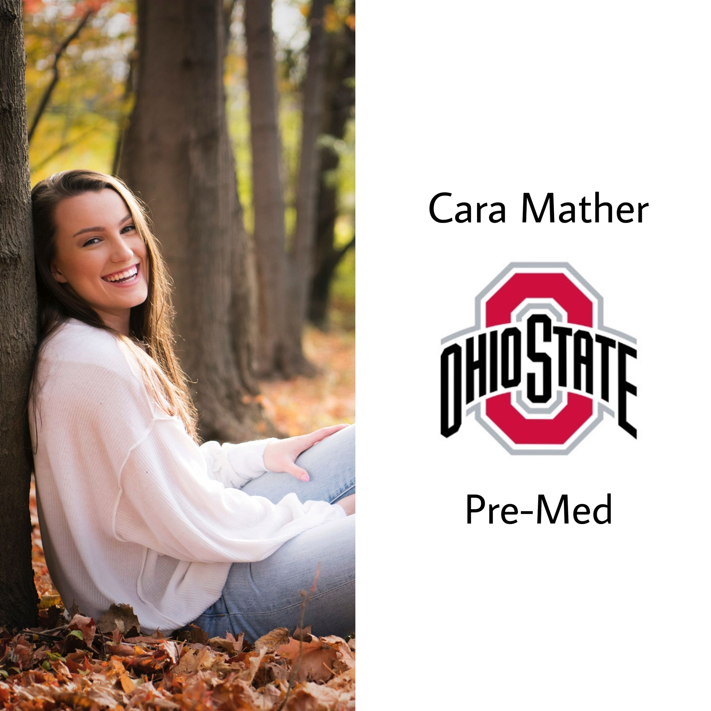 Congrats Cara on t'OSU!! She will be attending next fall with a major in pre-med. Go bucks!!!