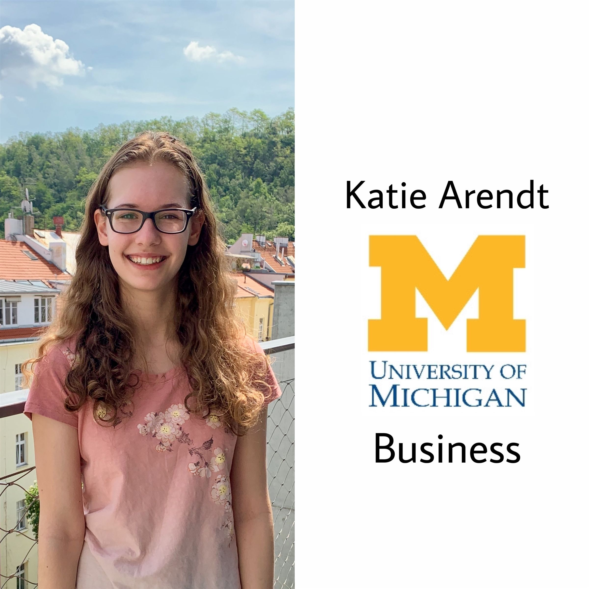 Congratulations Katie!! Another one to UMich! She will be going to the University of Michigan majoring in business! Go blue :) SO PROUD