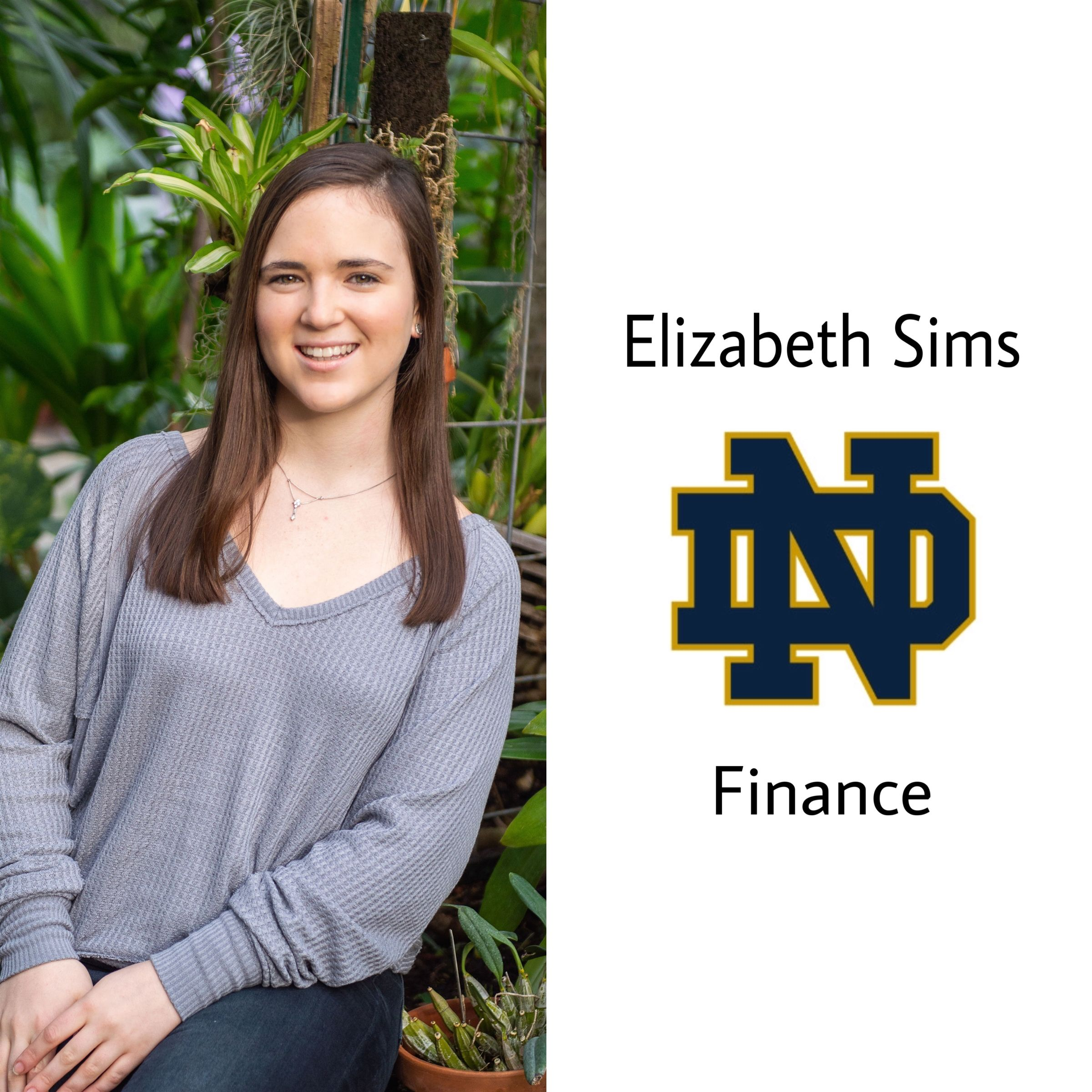 Congrats Elizabeth!! She will be attending University of Notre Dame in the fall majoring in finance. Go Irish!