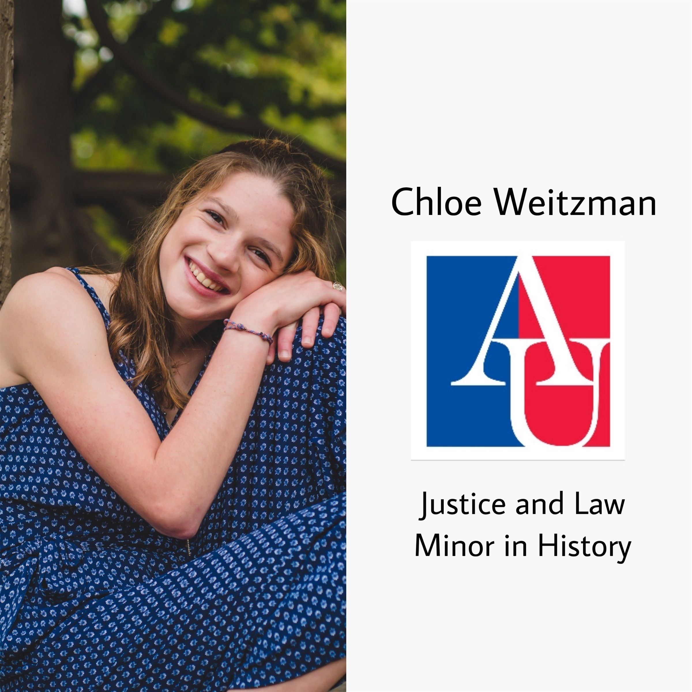 Congrats Chloe!!! She will be at American University next year studying Justice and Law with a minor in history!