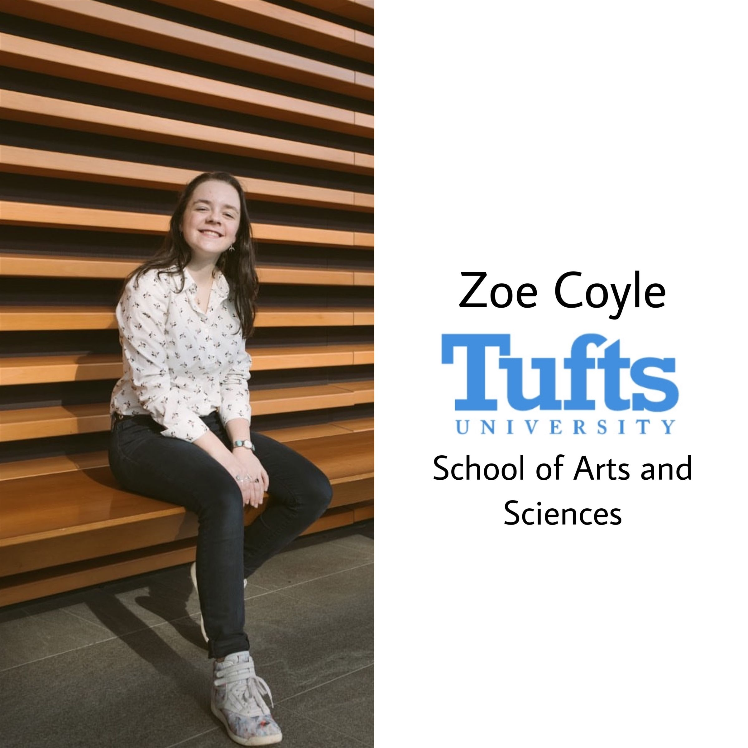 Congrats Zoe!! She will be at Tufts University next year in the School of Arts and Sciences!! So so proud, you're amazing!