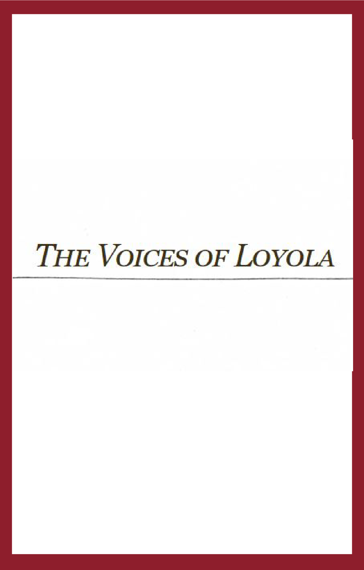 The Voices of Loyola