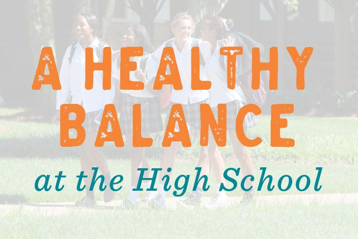 healthy balance at the high school