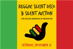 reggae silent auction and silent disco for suicide prevention