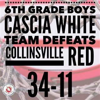 The 6th-grade boys white team beat Collinsville red on Friday night.