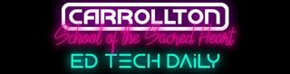 Subscribe to the Carrollton EdTech Daily