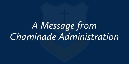 A Message from Chaminade Administration