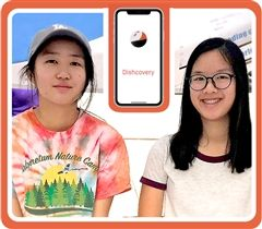 Nina Luo and Caroline Kwan, creators of the Dishcovery app. Both young women are Clairbourn School alumnae.