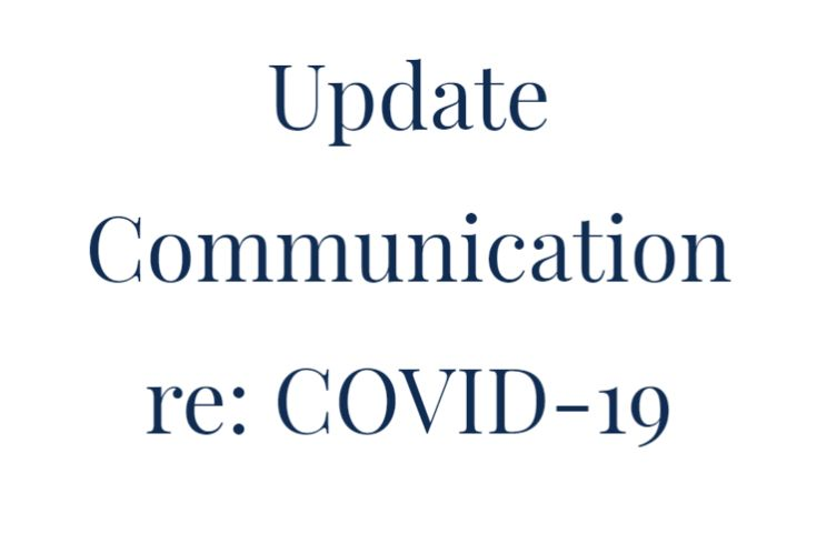 Update Communication re: Covid-19