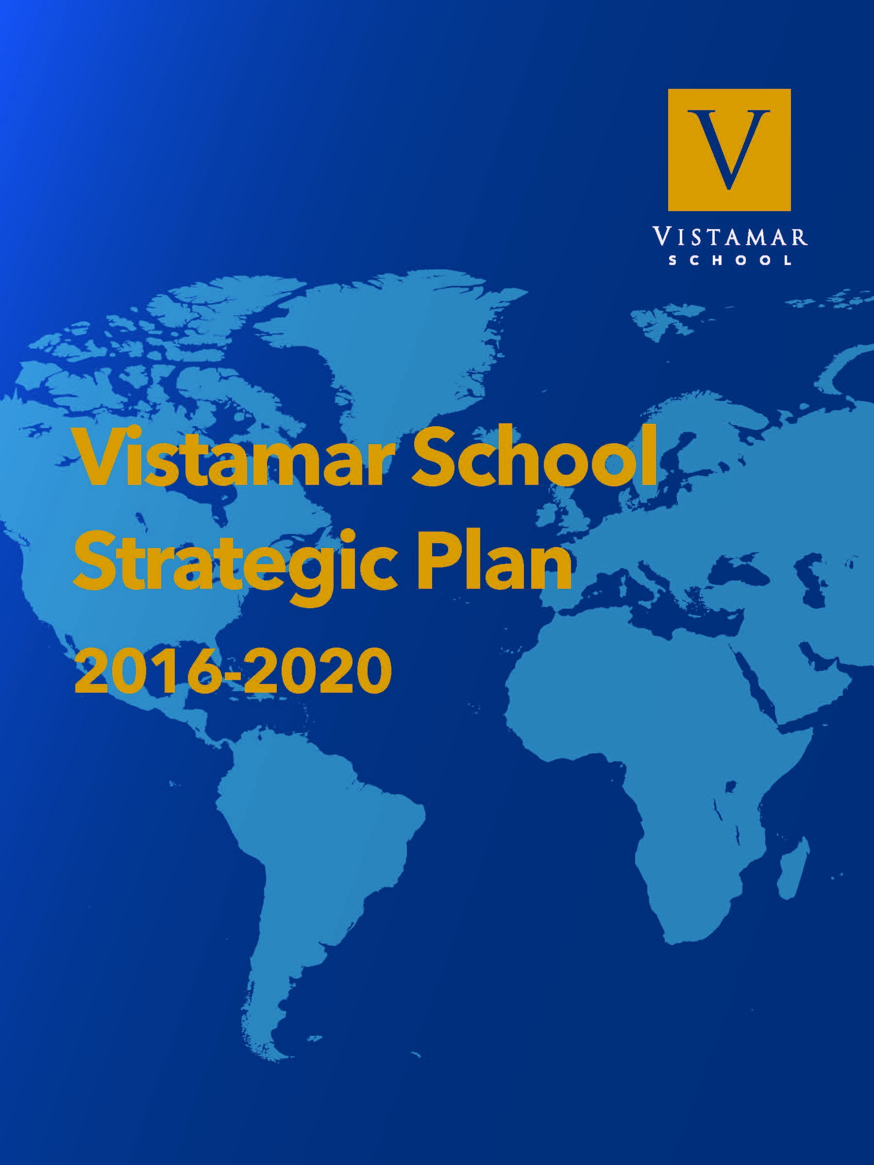 Lausd School Calendar 2016-2020 Strategic Plan | Vistamar School