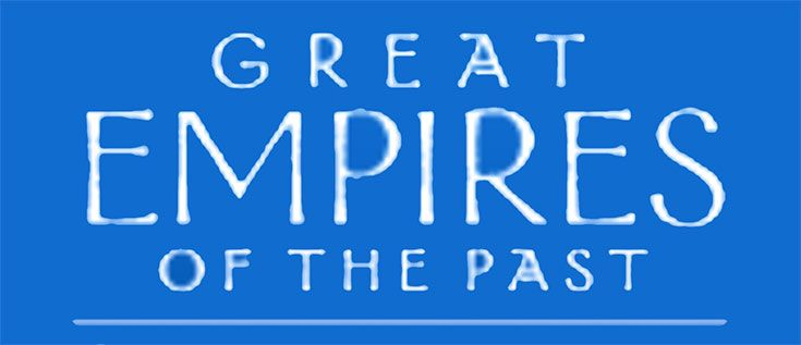 Great Empires of the Past