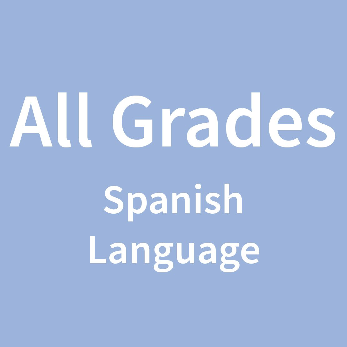 All Grades Spanish Language
