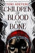 Children of Blood and Bone by Tomi Adeyami