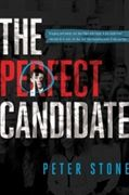 The Perfect Candidate by Peter Stone