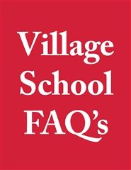 Village Frequently Asked Questions