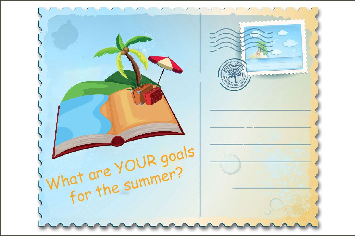 What are YOUR Goals for the Summer?