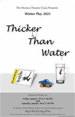 Thicker Than Water, Collegiate's winter play, will be presented virtually at 7:30 p.m. on January 29 and 30