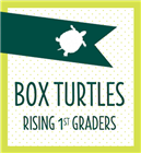Box Turtles (Rising 1st Grade)