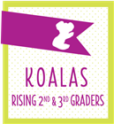 Koalas (Rising 2nd & 3rd Grade)