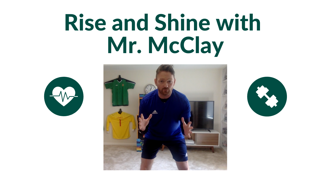 Rise and Shine with Mr. McClay