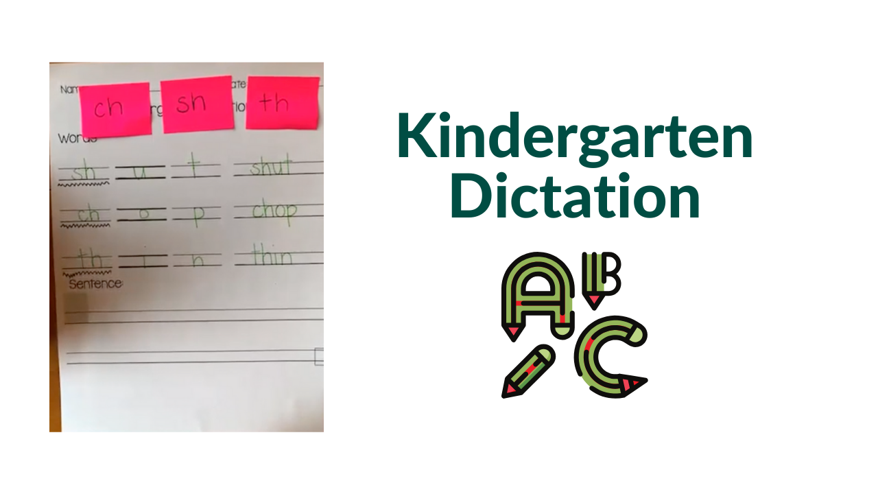 Kindergarten Dictation