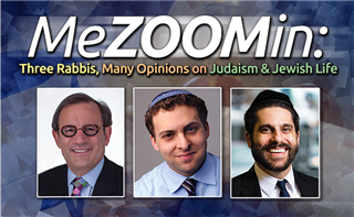 Watch MeZOOMin: Three Rabbis, Many Opinions on Judaism & Jewish Life