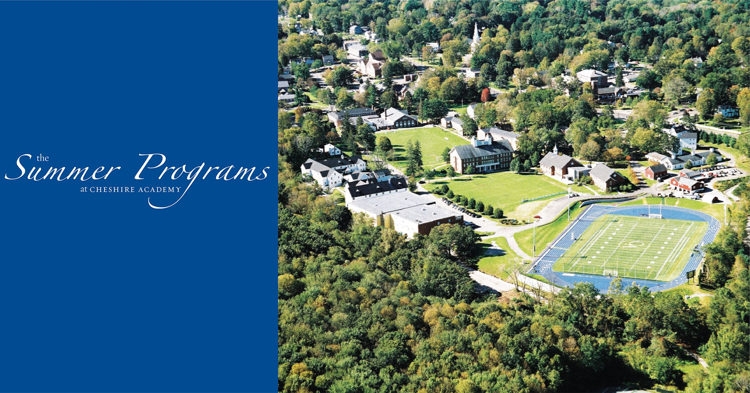 The Summer Programs at Cheshire Academy