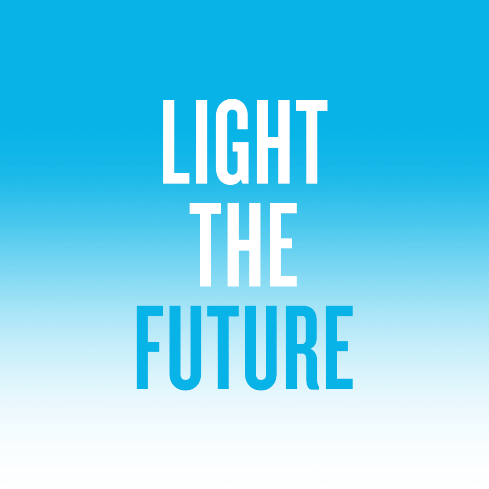 Together, let's LIGHT THE FUTURE for Friends!