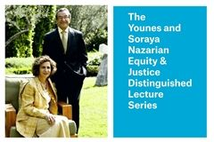 The Younes and Soraya Nazarian Equity & Justice Distinguished Lecure Series will bring noted scholars and activists to Crossroads.