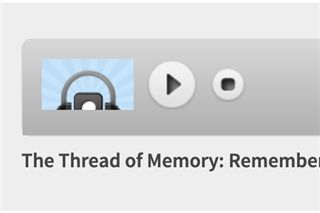 The Thread of Memory: Remembering Music
