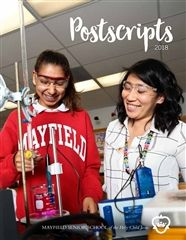 Our 2018 Postscripts magazine cover features student Emma Cadena '20 at work with chemistry teacher Dr. Alli Akagi
