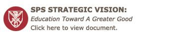 SPS Strategic Vision: Education Toward A Greater Good