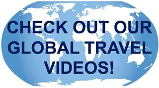 Check Out Our Global Travel Videos!
