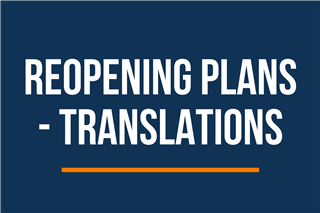 Reopening Plans Translations