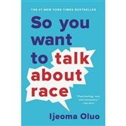 Ijeoma Oluo's New York Times best seller explores topics of race in contemporary America.