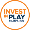 Invest In Play Campaign