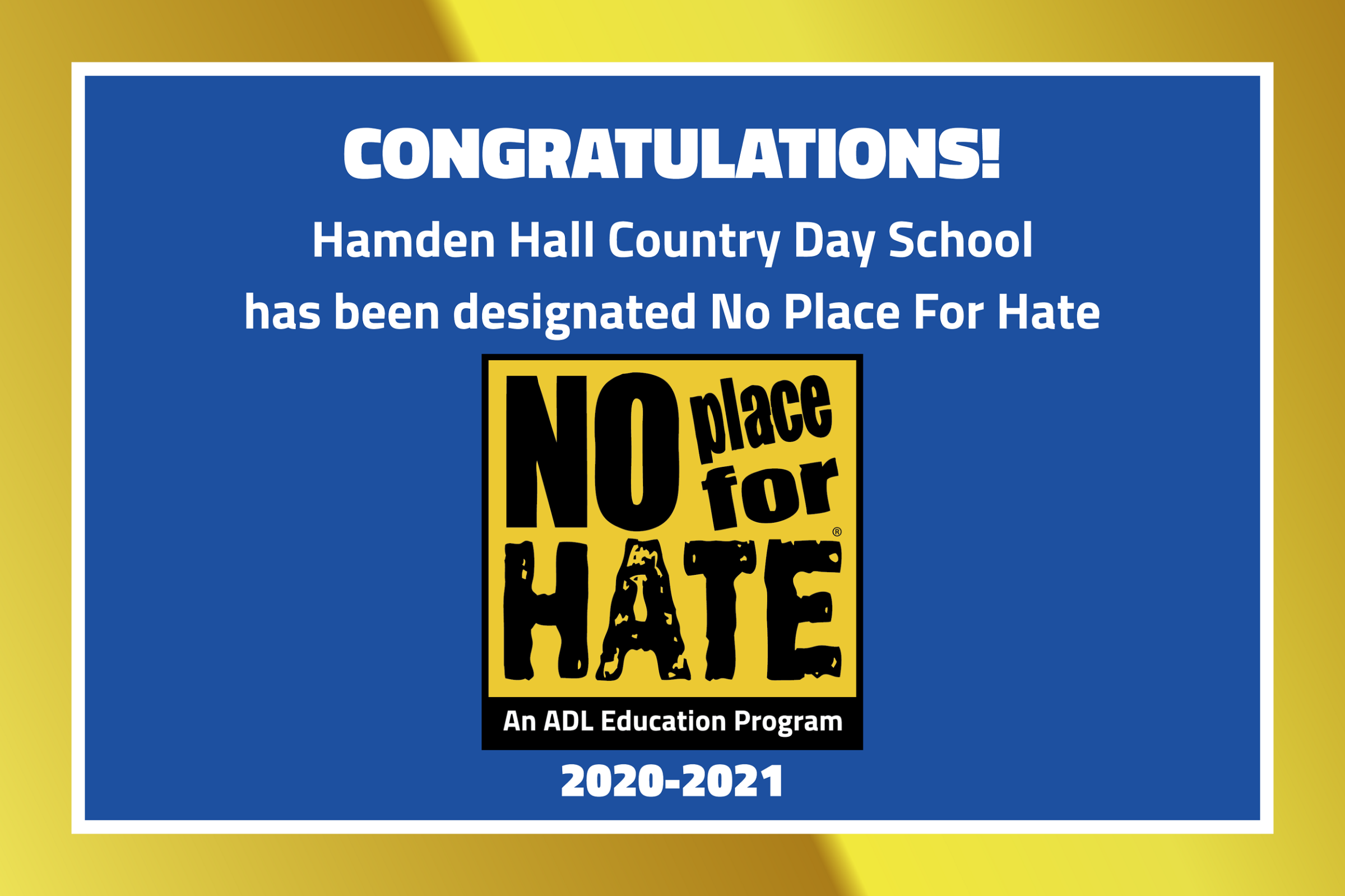 Hamden Hall is No Place For Hate!