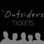 The Outsiders: TICKETS