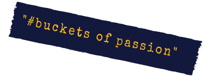 #PassionBuckets