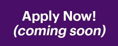 Apply Now (Coming Soon)